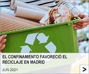 EL CONFINAMIENTO FAVORECIÓ EL RECICLAJE EN MADRID